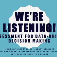 We're Listening!: Assessment for Data-Driven Decision Making