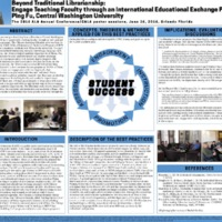 Beyond Traditional Librarianship: Engage Teaching Faculty through an International Educational Exchange Program