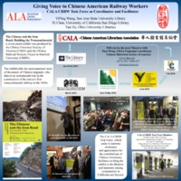Giving Voice to Chinese American Railway Workers : CALA CRRW Task Force as Coordinator and Facilitator