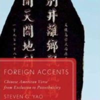 Foreign Accents: Chinese American Verse from Exclusion to Postethnicity